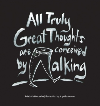 all-truly-great-thoughts-are-conceived-by-walking